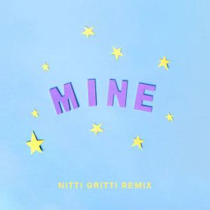 Bazzi的專輯Mine (Bazzi vs. Nitti Gritti Remix)