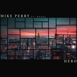 Album Hero from Mike Perry