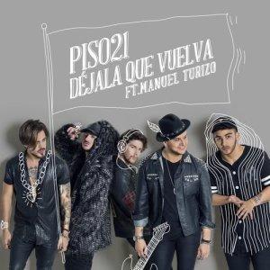 Album Déjala Que Vuelva (feat. Manuel Turizo) from Piso 21