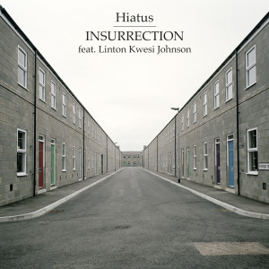 Album Insurrection (feat. Linton Kwesi Johnson) from Linton Kwesi Johnson