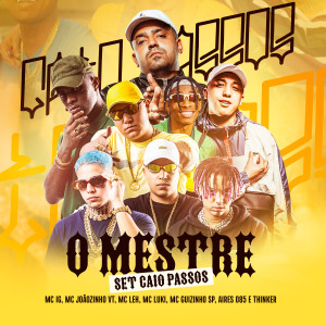 Album SET Caio Passos - O Mestre (Explicit) from Mc Leh
