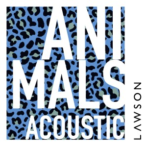 Album Animals (Acoustic) from Lawson