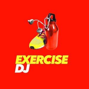 Running Music DJ的專輯Exercise DJ