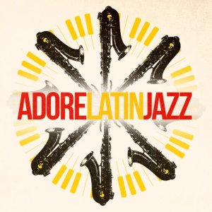 Album Adore Latin Jazz from Bossa Nova Latin Jazz Piano Collective