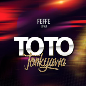 Album Toto Tonkyawa from Feffe Bussi