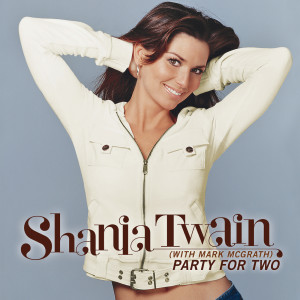 Album Party For Two from Shania Twain