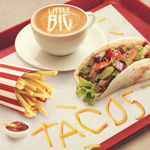 Album Tacos from Little Big