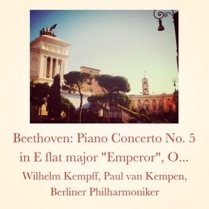 "Wilhelm Kempff的專輯Beethoven: Piano Concerto No. 5 in E flat major ""Emperor"", Op. 73"