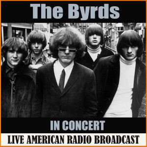 Album In Concert from The Byrds