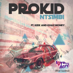 Album Ntsimbi Single from PROKID