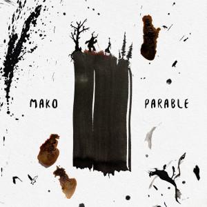 MAKO的專輯Parable