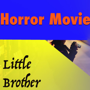 Album Horror Movie from Little Brother