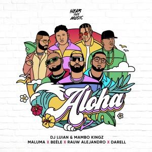 Maluma的專輯Aloha (feat. Darell, Mambo Kingz & DJ Luian)