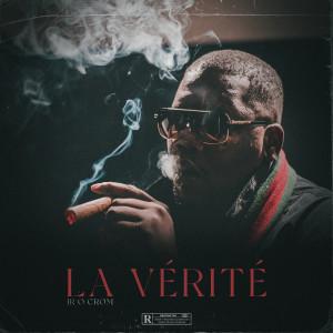Album La Vérité (Explicit) from Jr O Crom