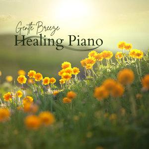 Gentle Breeze Healing Piano dari Relax α Wave