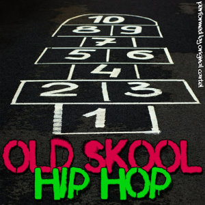 Album Old Skool Hip-Hop Anthems (Explicit) from Original Cartel