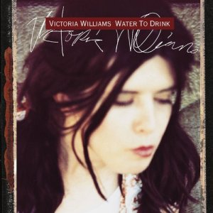 Album Water To Drink from Victoria Williams