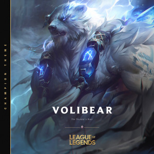 Volibear, the Relentless Storm
