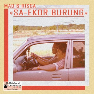 Listen to Sa-Ekor Burung song with lyrics from Mad & Rissa