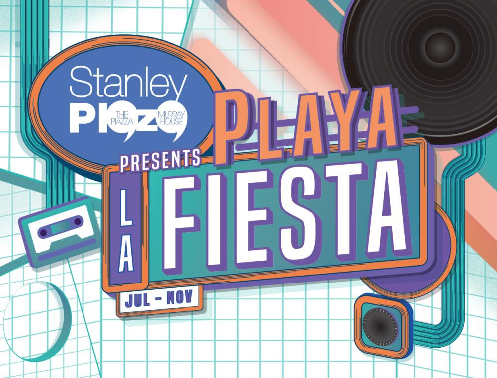 Stanley Plaza presents Playa La Fiesta
