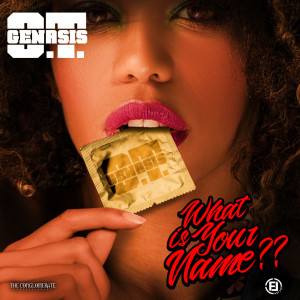 Album What Is Your Name from O.T. Genasis