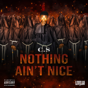 Album Nothing Ain't Nice from C.S