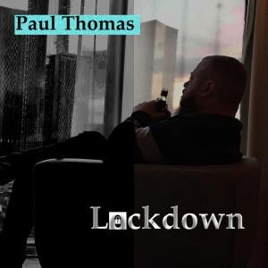Album Lockdown from Paul Thomas
