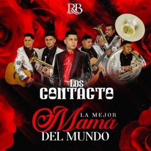 Album La Mejor Mama Del Mundo from Los Contacto