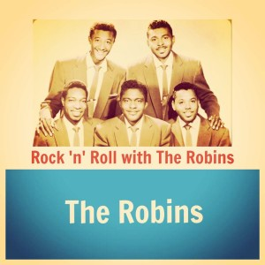 Album Rock 'N' Roll with the Robins from The Robins