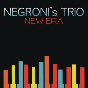 Album New Era from Negroni's Trio