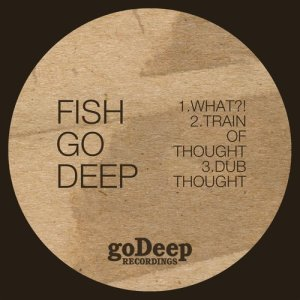 Album What?! from Fish Go Deep