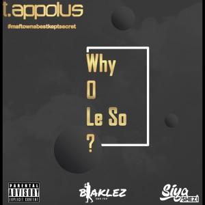 Album Why O Le So from T. Appolus