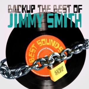 Jimmy Smith的專輯Backup the Best of Jimmy Smith