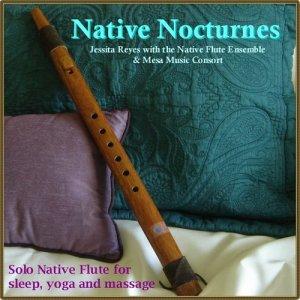 Jessita Reyes的專輯NATIVE NOCTURNES - Native Flute Music for Sleep, Yoga & Massage