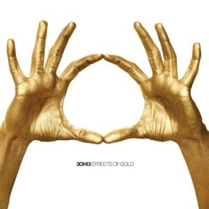 Album Streets Of Gold (Explicit) from 3OH!3