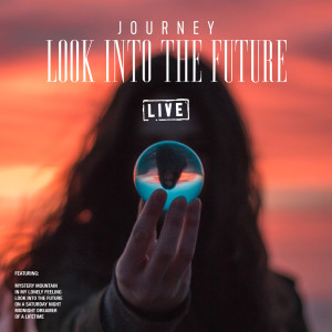 Album Look into the Future from Journey