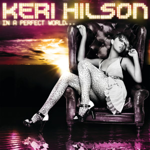 Album In A Perfect World... from Keri Hilson