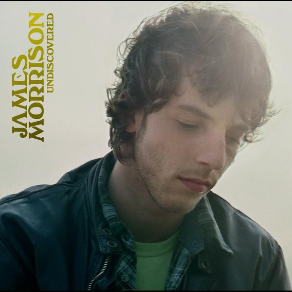 Undiscovered 2007 James Morrison