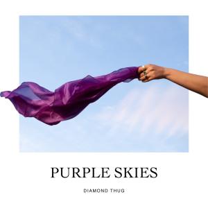 Album Purple Skies from Diamond Thug