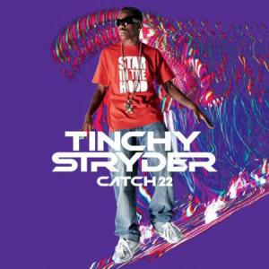 Catch 22 2009 Tinchy Stryder