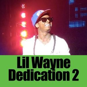 Dedication 2 2013 Lil Wayne