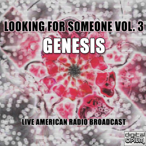 Genesis的專輯Looking For Someone Vol. 3 (Live)