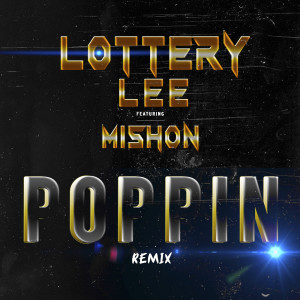 Album Poppin (Remix) (Explicit) from Mishon