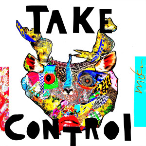 Album Take Control from Juicy M