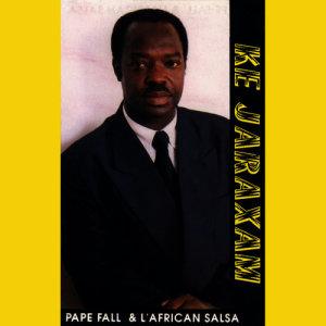 Album Ke Jaraxam from Pape Fall