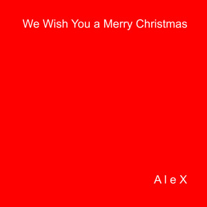 Album We Wish You a Merry Christmas from 알렉스