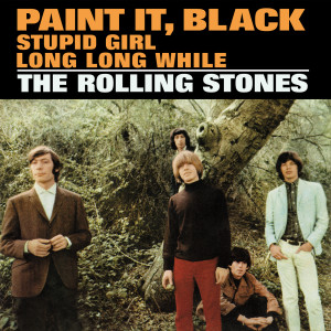 Album Paint It, Black / Stupid Girl / Long Long While from The Rolling Stones