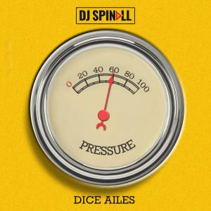 Album Pressure from Dice Ailes