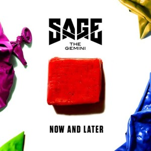 Listen to Now and Later song with lyrics from Sage the Gemini