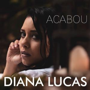 Album Acabou from Diana Lucas